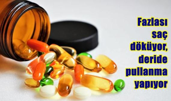 Vitaminin fazlası zarar veriyor!